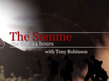 The Somme – The First 24 Hours with Tony Robinson