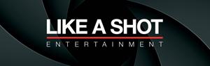 Like A Shot Entertainment Ltd